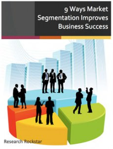 9 Ways Market Segmentation Improves Business Success
